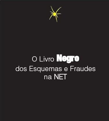 Livro Negro dos Esquemas e Fraudes na Net