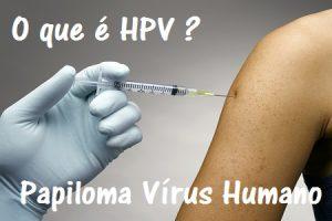 HPV - Papiloma Vírus Humano
