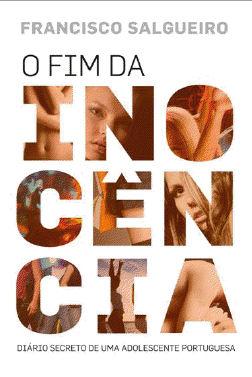 O Fim da Inocência – Diário de uma Adolescente Portuguesa