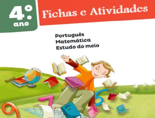 Actividades para o 4º ano do 1º ciclo - Português, Matemática e Estudo do Meio