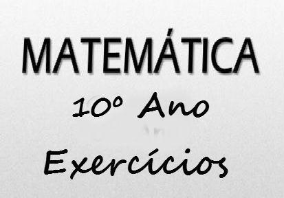 Fichas de trabalho de Matemática 10 ano