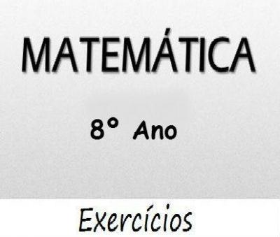 Fichas de trabalho de Matemática 8º ano