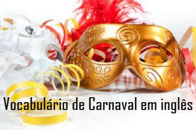 Vocabulário de Carnaval em inglês