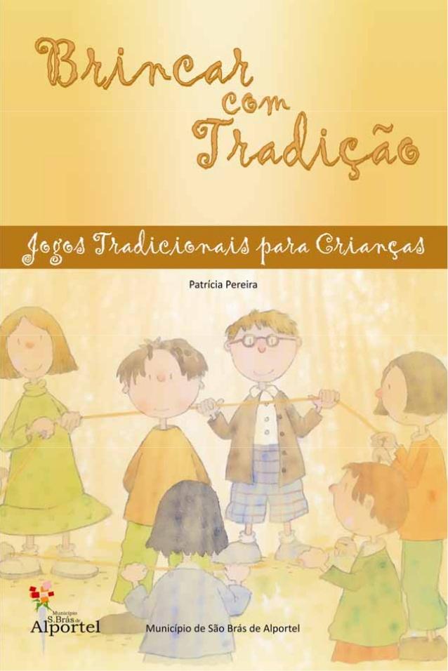 Brincar com tradição - Livro de Jogos Tradicionais