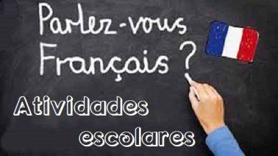 Atividades de Francês - Pré-escolar, 1º, 2º e 3º ciclos