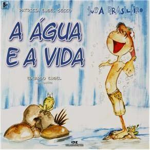 Livro - Juca Brasileiro - A Água e a Vida