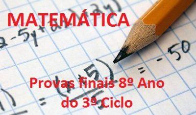 Provas finais de Matemática para o 8 Ano do 3 Ciclo
