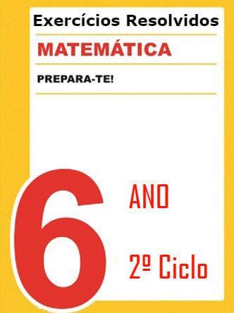 Exerccios resolvidos de Matematica 6 ano - 2 Ciclo