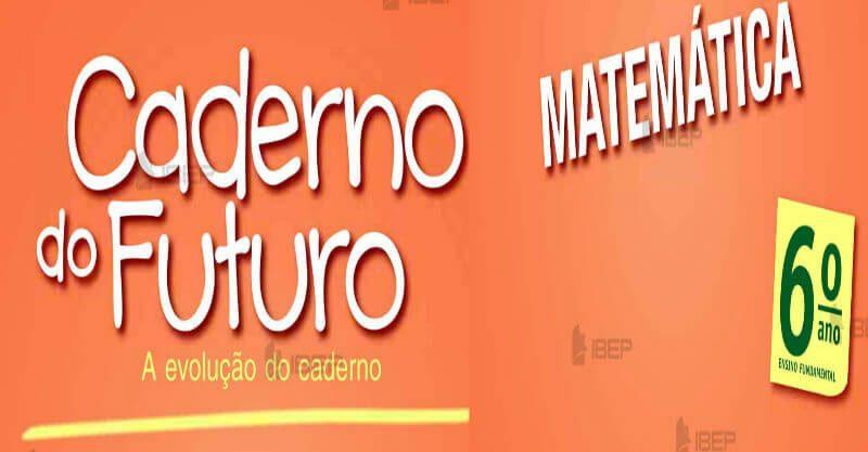 Caderno do Futuro 6º Ano Matemática