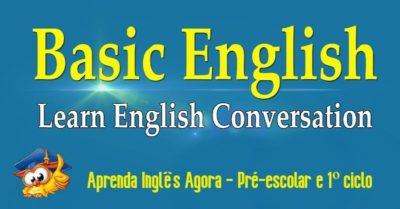Aprenda Inglês Agora - Pré-escolar e 1º ciclo